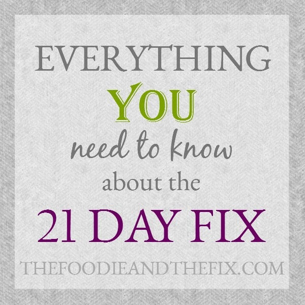 21 Day Fix The Foodie And The Fix