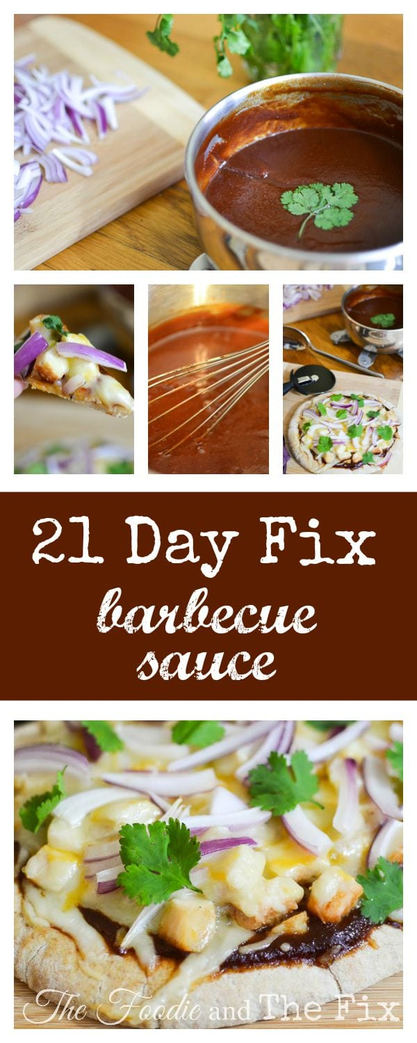 This delicious, clean-eating 21 Day Fix barbecue sauce will have you wondering why you ever bought the stuff! It's kid friendly, makes a great lunch, dinner, or even a big snack! Also included in this post is a Barbecue Chicken Pizza recipe! #21dayfix #dinner #mealprep #lunch #kidfriendly #healthy #pizza