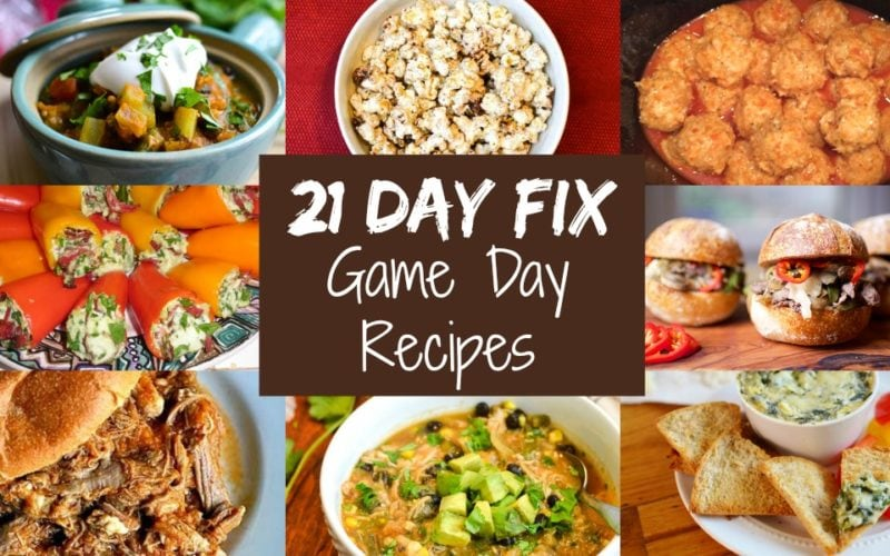 20+ Game Day Recipes for the 21 Day Fix!