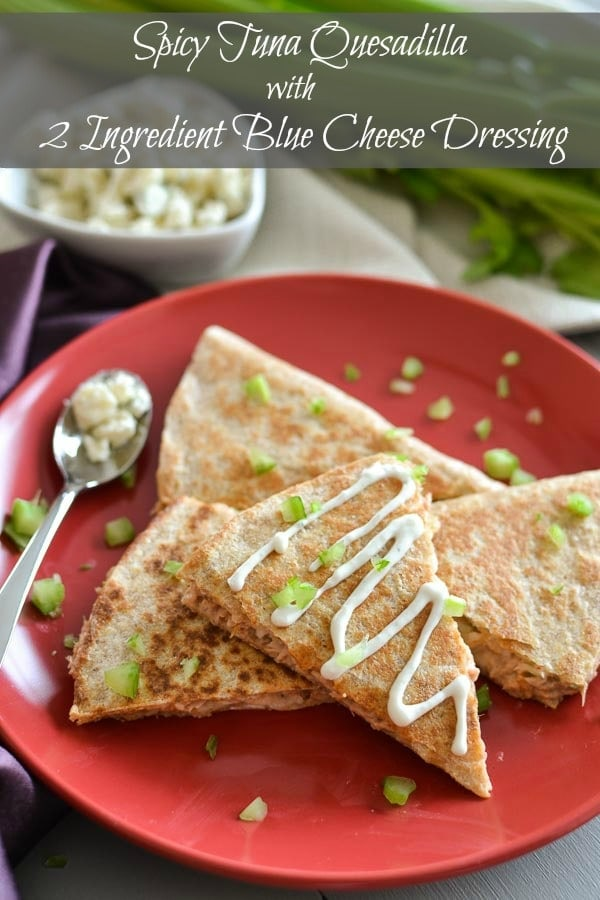 Spicy Tuna Quesadilla
