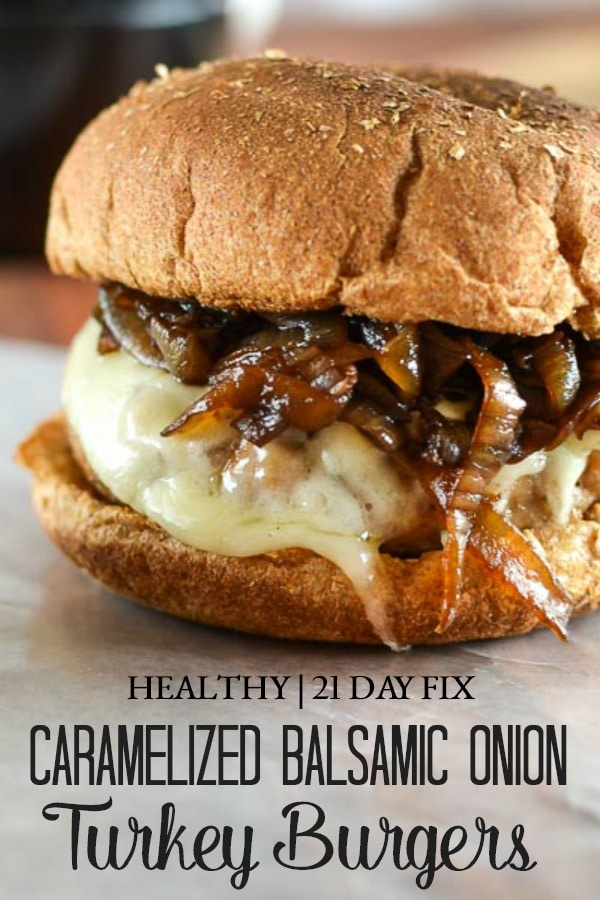 These juicy and flavorful Balsamic Caramelized Onion Turkey Burgers are the perfect centerpiece for a 21 Day Fix approved cookout! #21dayfix #mealprep #dinner #lunch #bbq #barbecue