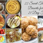 22 Amazing Ways to Curb Your Sweet Tooth on the 21 Day Fix