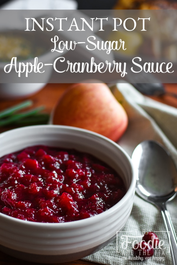 This Instant Pot low-sugar 21 Day Fix Apple-Cranberry Sauce is a beautiful addition to any holiday table. Gluten-free, vegetarian, vegan. WW. #instantpot #21dayfix #lowsugar #weightwatchers #weightloss #mealprep #thanksgiving #holiday #healthyholiday #glutenfree #vegan #healthythanksgiving #side #sidedish #healthyside