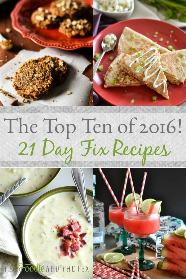 My Top Ten 21 Day Fix Recipes of 2016!