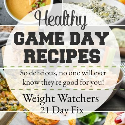 Healthy Game Day Recipes that are perfect for any Super Bowl party and include 21 Day Fix container counts and WW points! #21dayfix #ww #weightwatchers #healthy #healthyappetizers #healthygameday #gameday #gamedayrecipes #healthysnacks #weightloss #upf #portionfix #superbowl #healthyparty #healthypartyfood #partyfood