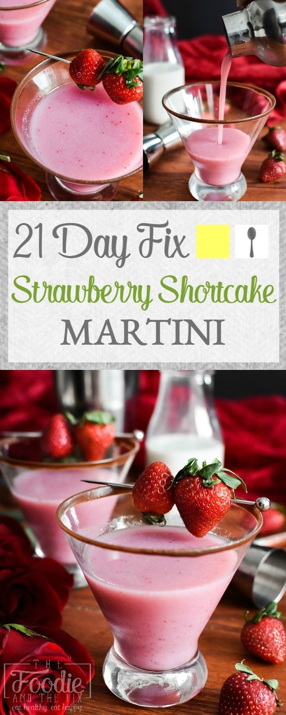 21 Day Fix Strawberry Shortcake Martini