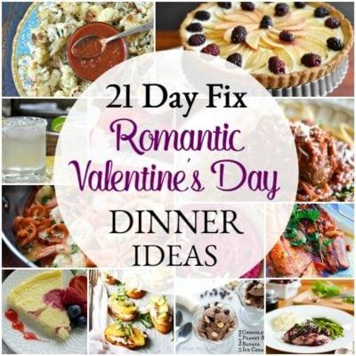 21 Day Fix Healthy Romantic Valentine's Day Dinner Ideas