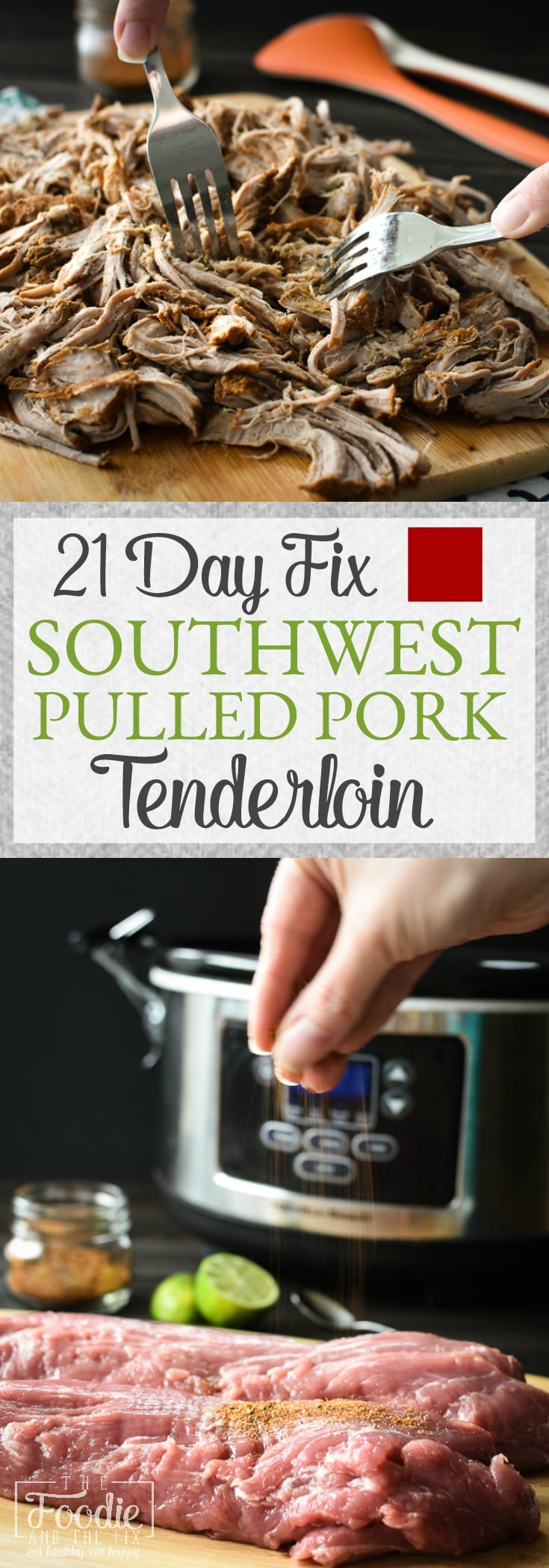 This Slow-Cooker 21 Day Fix Southwestern Pulled Pork Tenderloin makes a delicious, healthy base for tacos, BBQ sandwiches, soups and so much more! Make it on Sunday and use throughout the week for quick, easy dinners! Gluten Free | Dairy Free