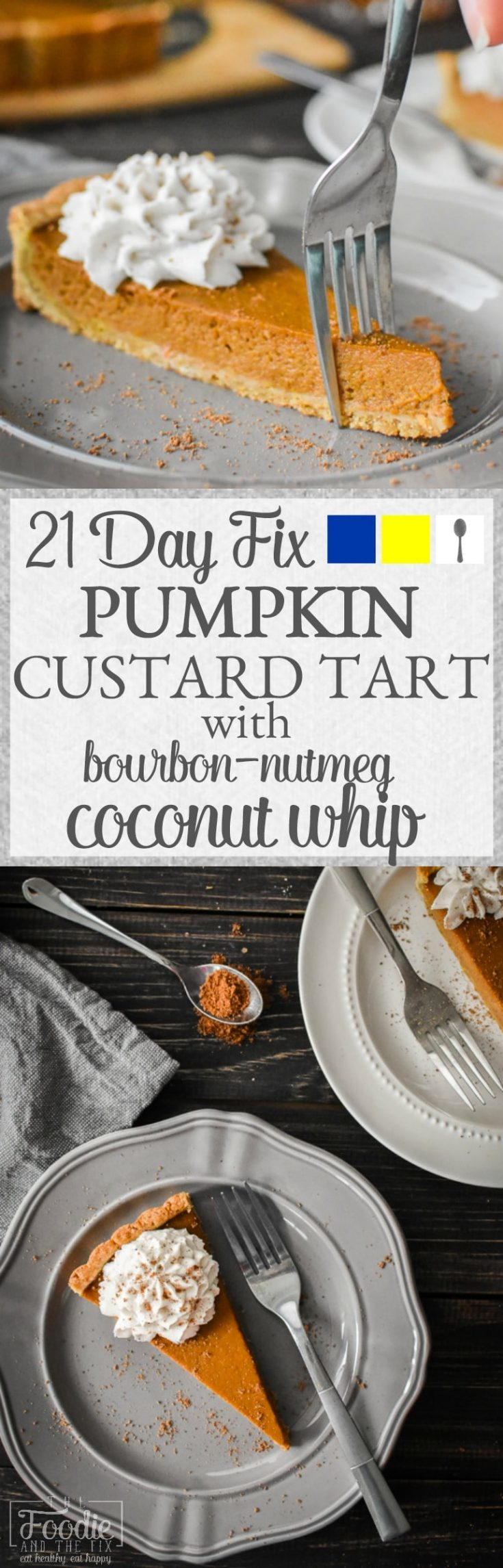 This 21 Day Fix pumpkin custard tart is my easy, delicious and healthy take on pumpkin pie. With it's pecan crust and bourbon-nutmeg coconut whip, it's the perfect dessert for Thanksgiving or any holiday!
