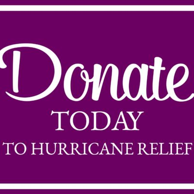 Donate Today to Hurricane Relief Efforts