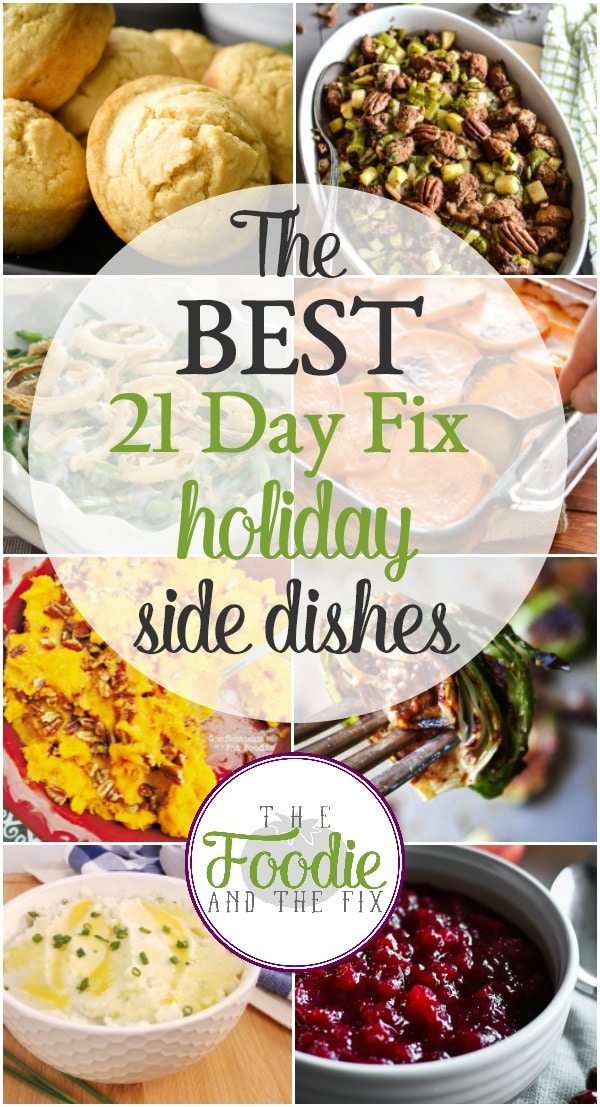 I've put together THE best, most amazing 21 Day Fix holiday side dishes (they're perfect for Thanksgiving and Christmas!) for you awesome foodies. #healthy #21dayfix #holiday