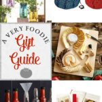A Very Foodie Gift Guide | Top 15 Unique Gifts for your Favorite Foodies