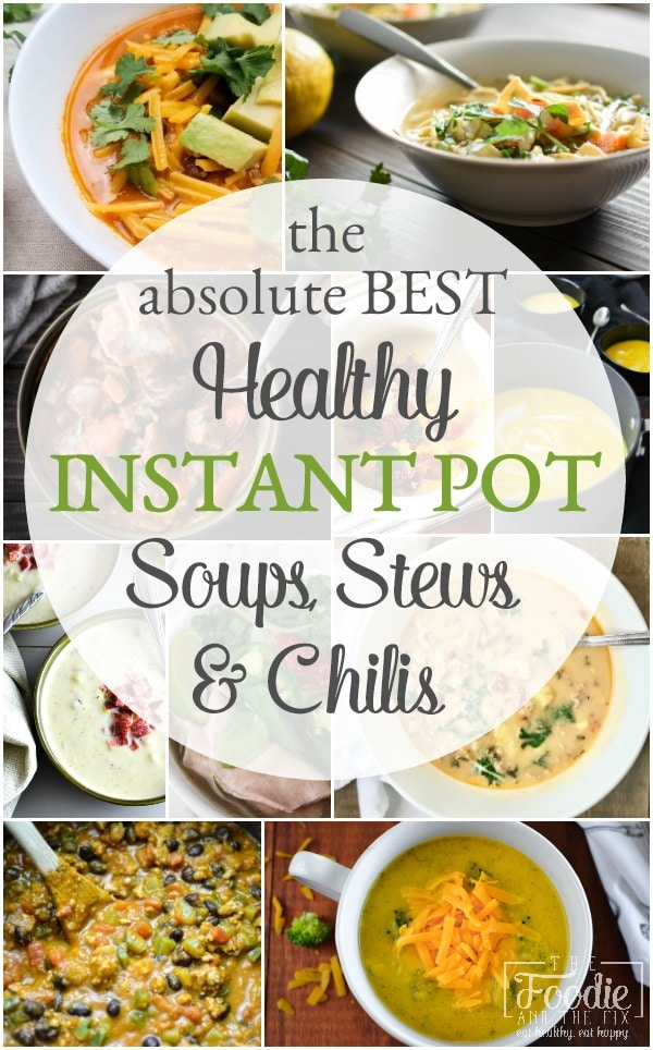 20 Best Healthy Instant Pot Soup, Stew and Chili Recipes for the 21 Day Fix and Weight Watchers #21dayfix #instantpot #kidfriendly #quick #easy