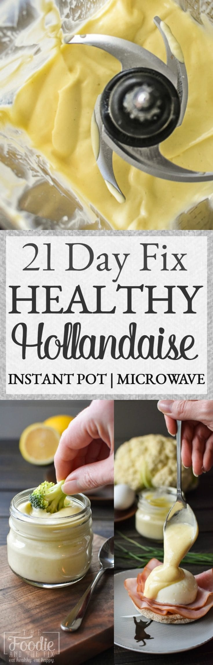 This easy, healthy hollandaise sauce recipe uses a secret ingredient to cut the calories and fat while keeping all of the silky rich deliciousness. It's great with eggs for breakfast AND to go with veggies! #21dayfix #instantpot #healthy #kidfriendly #glutenfree #breakfast #veggies