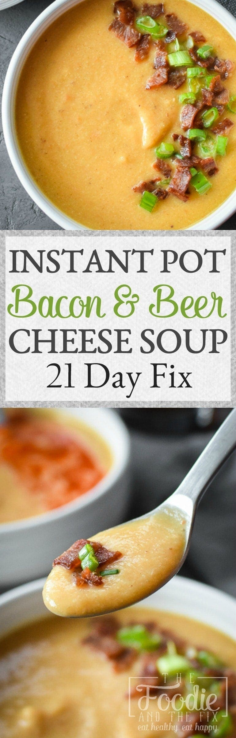 Instant Pot Bacon And Beer Cheese Cauliflower Soup 21 Day Fix The Foodie And The Fix