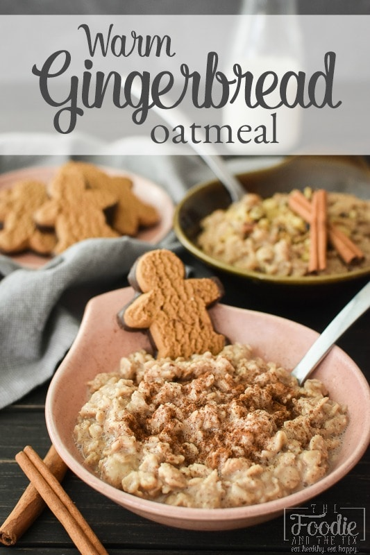 This gingerbread oatmeal is filled with all of your favorite warm spices and is the perfect healthy breakfast on a cold winter morning! Vegan, GF, DF. #21dayfix #2bmindset #mealprep #portionfix #breakfast #healthybreakfast #glutenfree #dairyfree #vegan #vegetarian #kidfriendly #healthy #weightloss