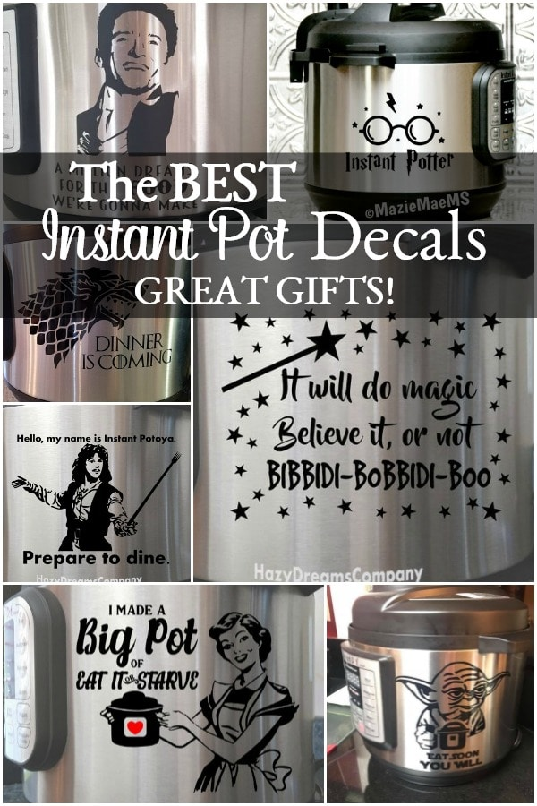 These are the BEST Instant Pot decals and they make great birthday or holiday gifts! You can also pick one out that YOU want to put on your Christmas list! #gift #gifts #instantpot #christmas #birthdaygifts #forthecook #cook #vinyl #decals #giftsformom #mothersday