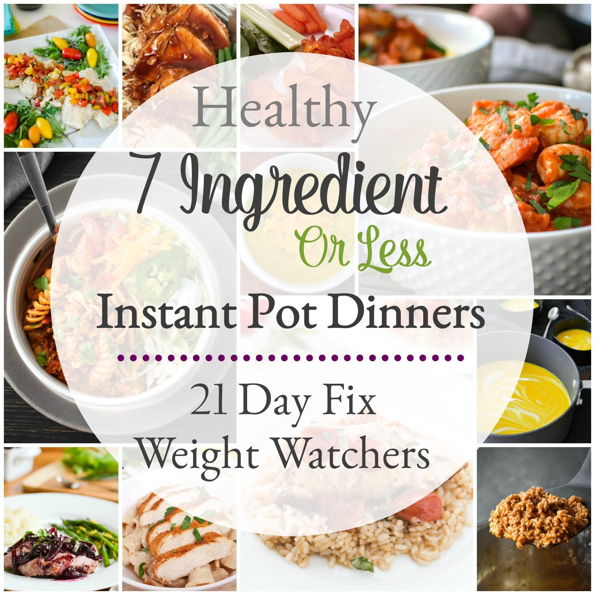 These 7-ingredient-or-less healthy Instant Pot dinner recipes are all simple and delicious! Each has 21 Day Fix counts and Weight Watchers Freestyle points. #portionfix #21dayfix #weightwatchers #2bmindset #budgetfriendly #kidfriendly #quickdinner #instantpot #healthyinstantpot #healthy #dinner #healthydinner #mealprep #mealplan #mealplanning