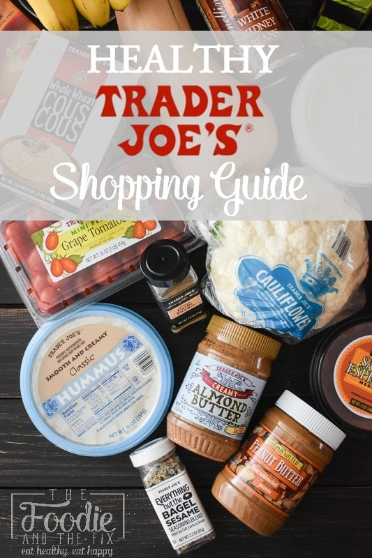 What to Buy at Trader Joe's for the 21 Day Fix | Healthy Trader Joe's Shopping Guide