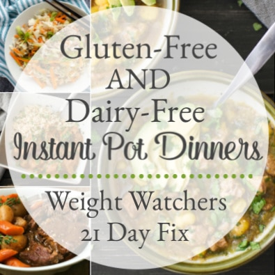 Gluten-Free and Dairy-Free Instant Pot Dinner Recipes
