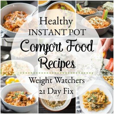 Healthy Instant Pot Comfort Food Recipes