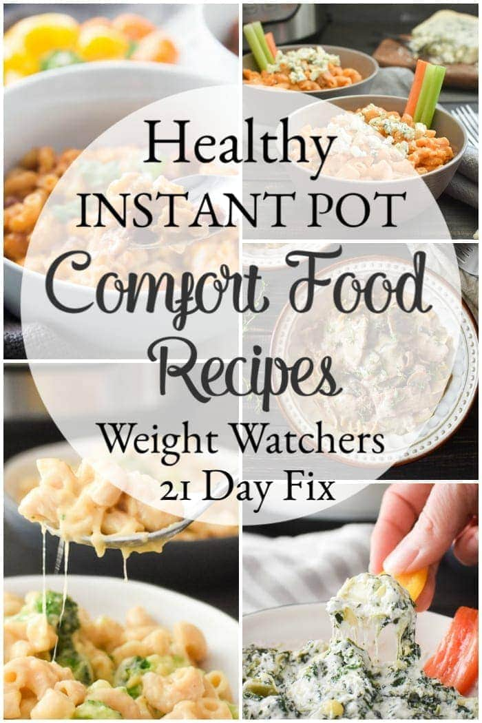 These healthy Instant Pot comfort food recipes are exactly what you need to start the New Year right! All Weight Watchers and 21 Day Fix friendly, too! #kidfriendly #weightwatchers #weightloss #newyearnewyou #21dayfix #instantpot #healthy #healthydinner #mealprep #quickdinner #healthyinstantpot #comfortfood #healthyrecipes