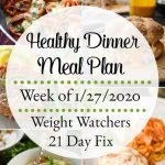 Healthy Dinner Meal Plan Week of 1/27/2020