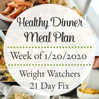 Healthy Dinner Meal Plan Week of 1/20/2020