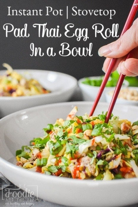 This Pad Thai Egg Roll in a Bowl is a low-carb twist on a take-out favorite! This delicious, healthy dinner is also quick and easy to make! #21dayfix #portionfix #ww #weightwatchers #lowcarb #padthai #healthy #healthydinner #instantpot #healthyinstantpot #glutenfree #mealprep #makeyourowntakeout