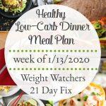 Healthy Dinner Meal Plan Week of 1/13/2020