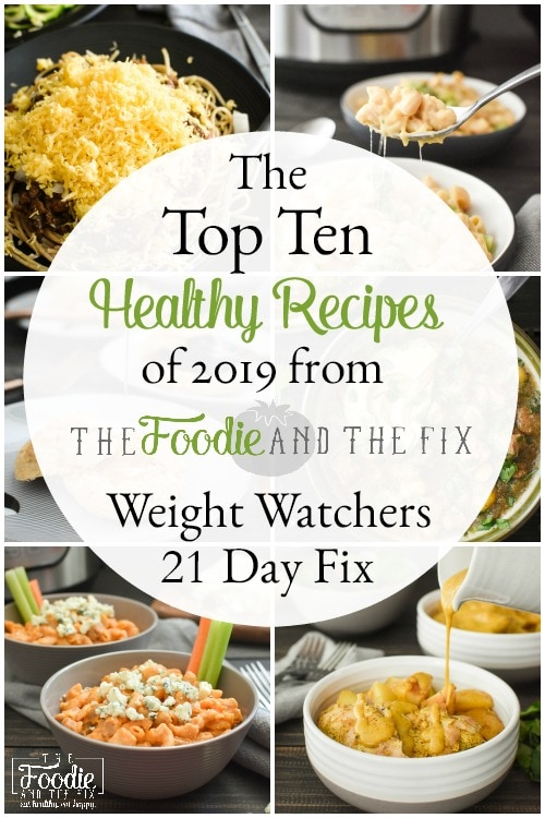 My Top Ten Healthy Recipes of 2019!