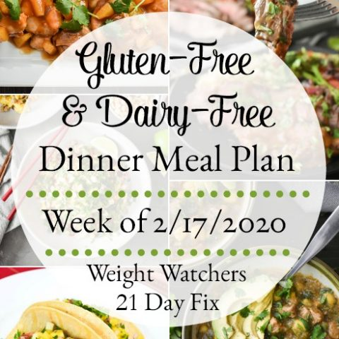 Gluten Free And Dairy Free Healthy Dinner Meal Plan Week Of 2 17 2020 The Foodie And The Fix