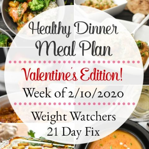 This healthy dinner meal plan for Valentine's Day week includes a super special romantic dinner and 4 more easy, delish meals (and a printable grocery list!) that'll have you looking forward to dinner every night! Plus meal prepping ideas for breakfast, lunch and snacks! 21 Day Fix | Weight Watchers #mealplan #mealplanning #mealprep #healthy #healthydinners #21dayfix #portioncontrol #portionfix #weightwatchers #ww #grocerylist #healthymealplan #instantpot #ultimateportionfix #weightloss #beachbody