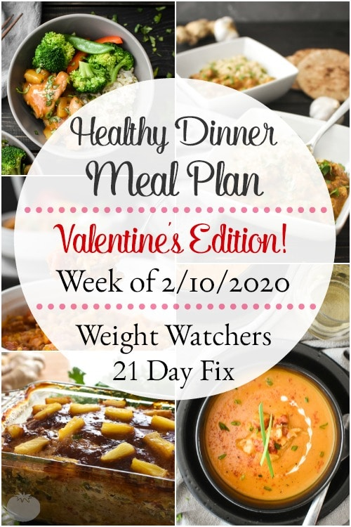 This healthy dinner meal plan for Valentine's Day week includes a super special romantic dinner and 4 more easy, delish meals (and a printable grocery list!) that'll have you looking forward to dinner every night! Plus meal prepping ideas for breakfast, lunch and snacks! 21 Day Fix | Weight Watchers #mealplan #mealplanning #mealprep #healthy #healthydinners #21dayfix #portioncontrol #portionfix #weightwatchers #ww #grocerylist #healthymealplan #instantpot #ultimateportionfix #weightloss