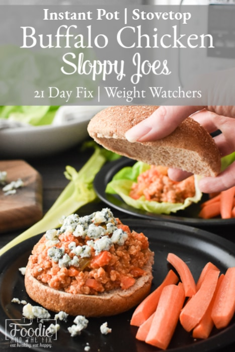 Instant Pot Buffalo Chicken Sloppy Joes use only seven ingredients and take only 20 minutes to make! An easy, healthy dinner, perfect for game day! #21dayfix #ww #weightwatchers #weightloss #buffalo #healthy #healthydinner #healthylunch #mealprep #gameday #superbowl #superbowlfood