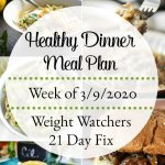 Healthy Dinner Meal Plan Week of 3/9/2020