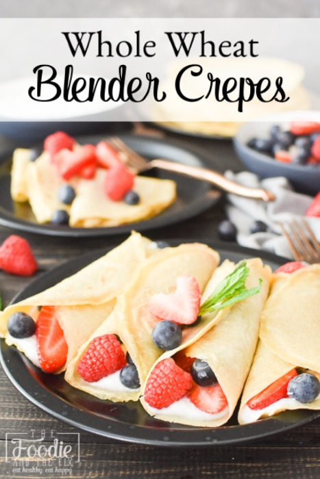 These Easy Whole Wheat Blender Crepes are the best make-ahead breakfast or brunch Perfect for a Mother's Day breakfast! 21 Day Fix | Weight Watchers #21dayfix #ww #weightwatchers #weightloss #mealprep #mothersday #healthybrunch #healthybreakfast #breakfast #brunch #makeahead #freezerfriendly #kidfriendly