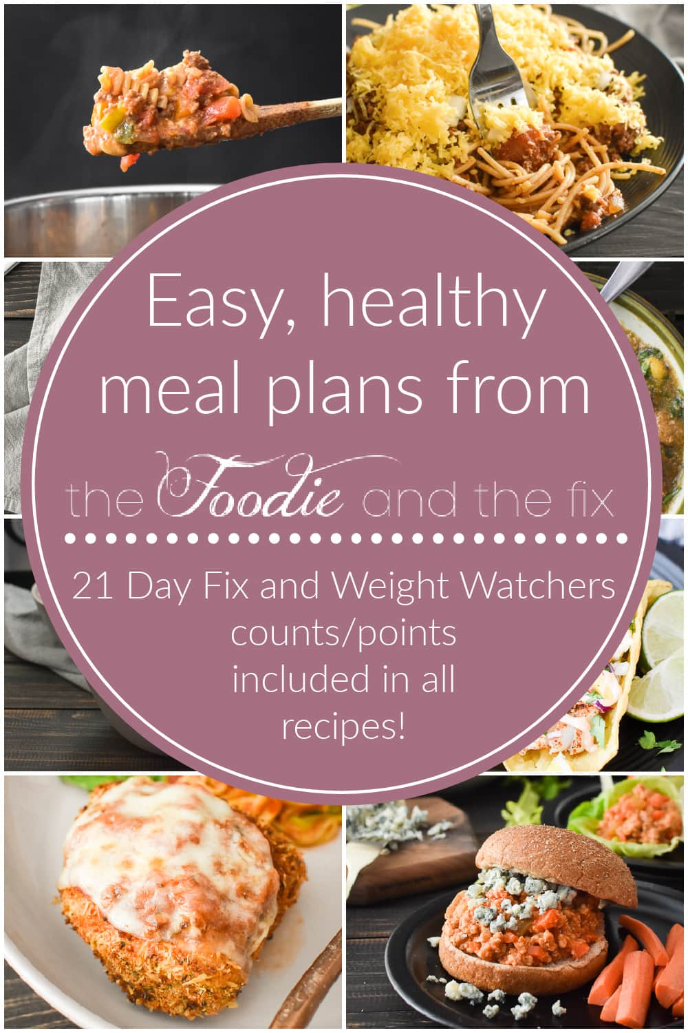 Every healthy meal plan from The Foodie and The Fix! All recipes are 21 Day Fix and Weight Watchers friendly (and include counts/points)! #21dayfix #upf #beachbody #mealplans #mealplan #mealprep #weightwatchers #healthydinner #healthy #ultimateportionfix #kidfriendly