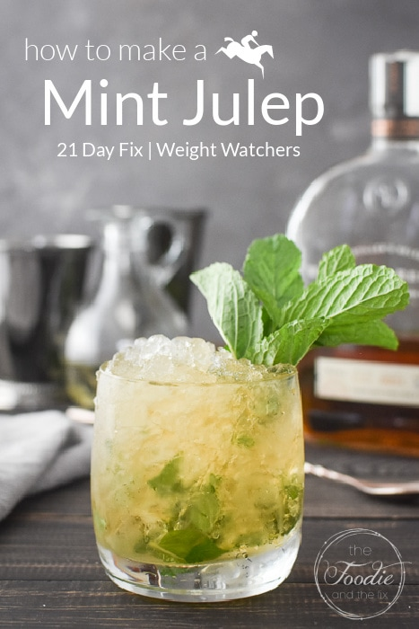 This 21 Day Fix Mint Julep is a light, refreshing bourbon cocktail perfect not just for Derby Day, but all summer long! #skinnycocktail #21dayfix #upf #weightwatchers #kentuckyderby #ww #glutenfree #vegan #summer #cocktail